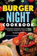Burger Night Cookbook