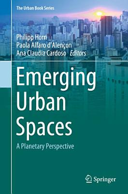 Emerging Urban Spaces