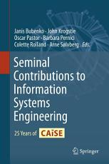 Seminal Contributions to Information Systems Engineering PDF