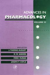 Advances in Pharmacology: Volume 33