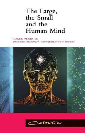 The Large  the Small and the Human Mind PDF