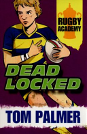 Rugby Academy  Deadlocked Book