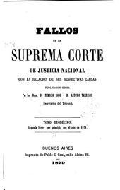 Fallos de la Corte suprema de justicia de la nación: con la relación de sus respectivas causas, Volumen 21