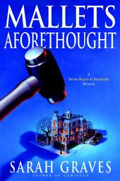 Mallets Aforethought: A Home Repair is Homicide Mystery