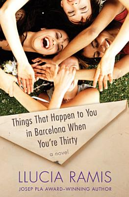 Things That Happen to You in Barcelona When You re Thirty PDF