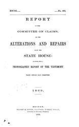 Report of the Committee on Claims on the Alterations and Repairs Upon the State House     1869 PDF