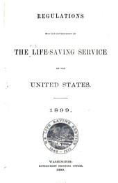 Regulations for the Government of the Life-saving Service of the United States, 1899