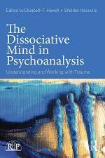 The Dissociative Mind in Psychoanalysis