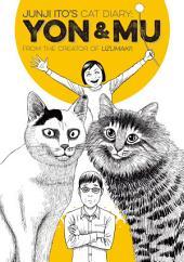 Junji Ito's Cat Diary: Yon & Mu: Yon & Mu