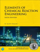 Elements of Chemical Reaction Engineering  6th Edition PDF