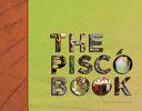 Download The Pisco Book Book