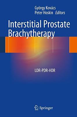 Interstitial Prostate Brachytherapy