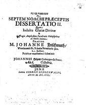 De Septem Noachi Praeceptis Dissertatio II.