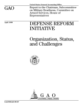 Defense reform initiative organization, status, and challenges : report to the chairman, Subcommittee on Military Readiness, Committee on Armed Services, House of Representatives