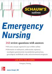 Schaum's Outline of Emergency Nursing: 242 Review Questions