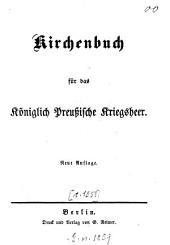 Kirchenbuch für das Königlich Preussische Kriegsheer