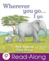 Wherever You Go   I Go  PDF