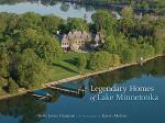 Legendary Homes of Lake Minnetonka