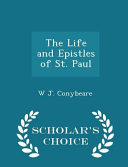 The Life and Epistles of St  Paul   Scholar s Choice Edition PDF
