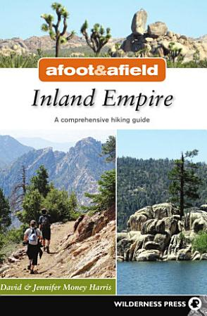 Afoot and Afield  Inland Empire PDF