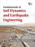 FUNDAMENTALS OF SOIL DYNAMICS AND EARTHQUAKE ENGINEERING PDF