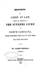 Cases at Law Argued and Determined in the Supreme Court of North Carolina: Volume 31, Part 9
