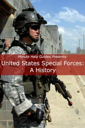 United States Special Forces: A History
