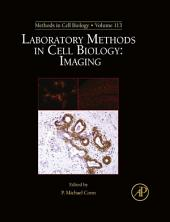 Laboratory Methods in Cell Biology: Imaging