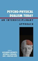 Psycho Physical Dualism Today Book PDF