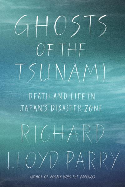 Download Ghosts of the Tsunami Book