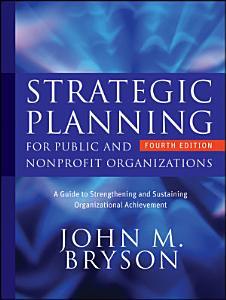 Strategic Planning for Public and Nonprofit Organizations PDF