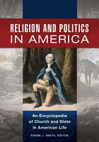 Religion and Politics in America  An Encyclopedia of Church and State in American Life  2 volumes  PDF