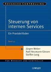 Steuerung interner Servicebereiche: Ein Praxisleitfaden