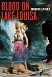 Blood on Lake Louisa PDF