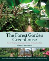The Forest Garden Greenhouse PDF