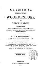 Biographisch woordenboek der Nederlanden, bevattende levensbeschrijvingen van zoodanige personen, die zich op eenigerlei wijze in ons vaderland hebben vermaard gemaakt: Volume 10