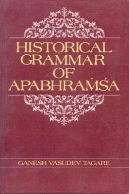Historical Grammar of Apabhra     a