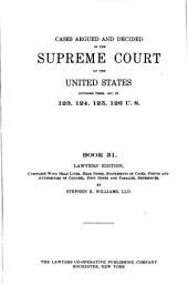 United States Supreme Court Reports: Volume 31; Volumes 123-126