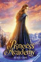 Princess Academy  Band 1  Miris Gabe PDF