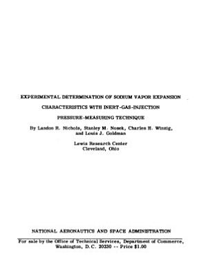 Experimental Determination of Sodium Vapor Expansion Characteristics with Inert gas injection Pressure measuring Technique