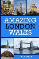 Amazing London Walks
