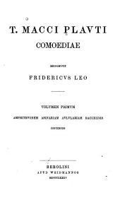 T. Macci Plauti Comoediae: Volume 1
