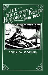 The Victorian Historical Novel 1840–1880