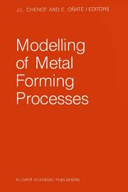 Modelling of Metal Forming Processes PDF