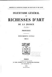 Inventaire général des richesses d'art de la France ...: Volume3;Volume4,Partie3
