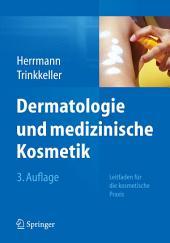 Dermatologie und medizinische Kosmetik: Leitfaden für die kosmetische Praxis, Ausgabe 3