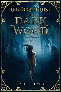 The Dark Wood  Book 1 Book