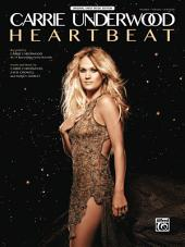 Heartbeat: Original Piano/Vocal/Guitar Sheet Music Edition