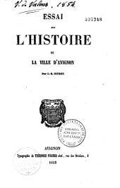 Essai sur l'histoire de la ville d'Avignon