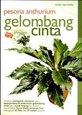 Pesona Anthurium Gelombang Cinta (plus CD)